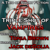 Triple Shot of Vampires